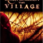 The Village is #1 DVD
